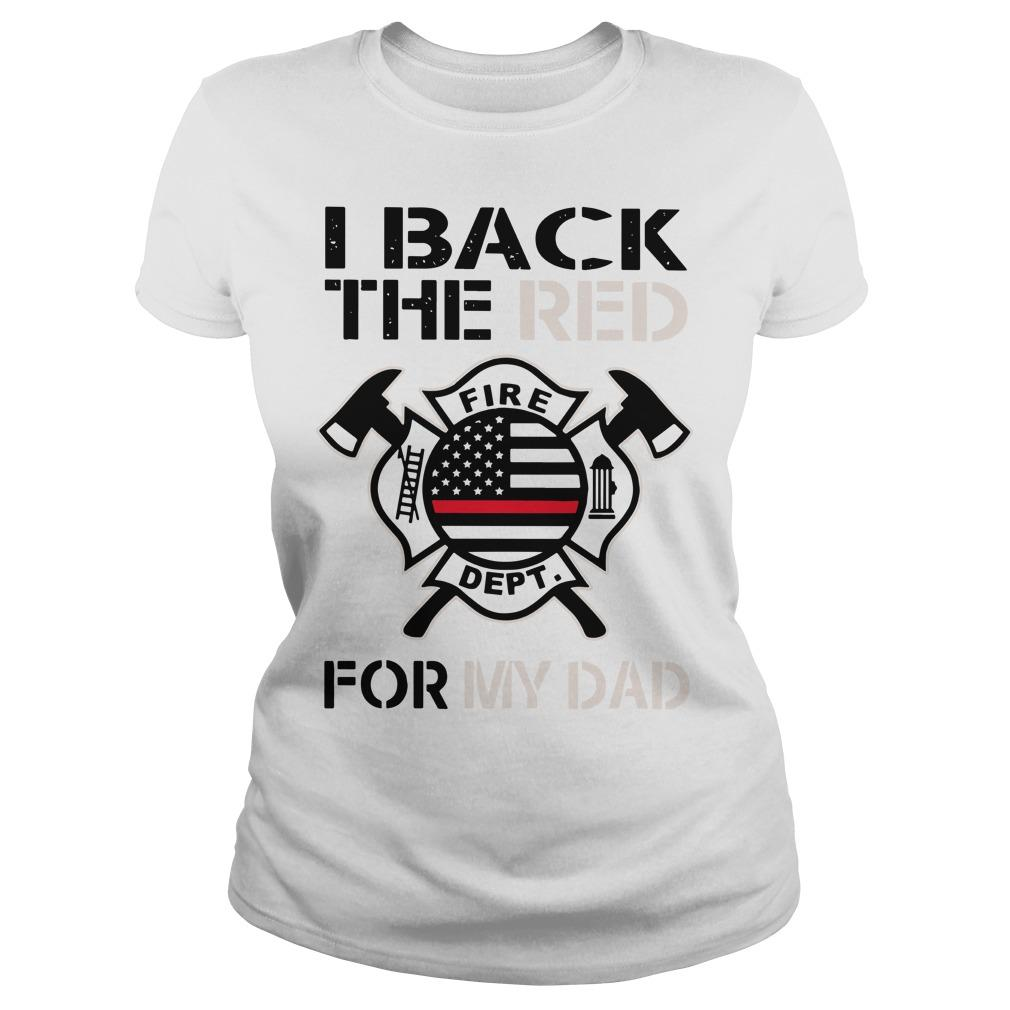 Firefighter I Back The Red For My Dad Longsleeve