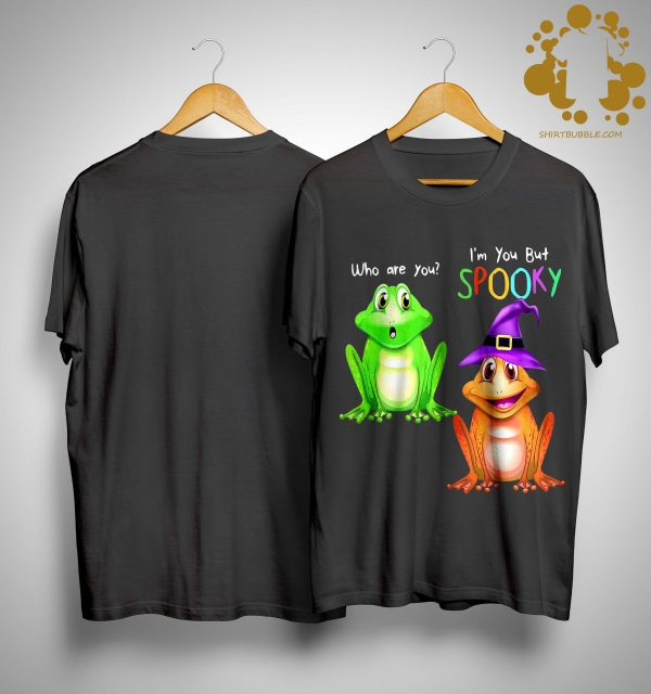 Frog I'm You But Spooky Shirt