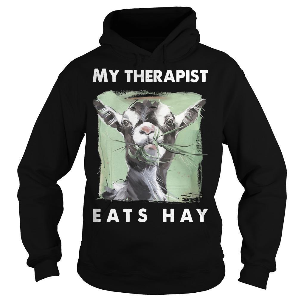 Goat My Therapist Eats Hay Hoodie
