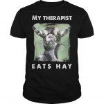 Goat My Therapist Eats Hay Shirt