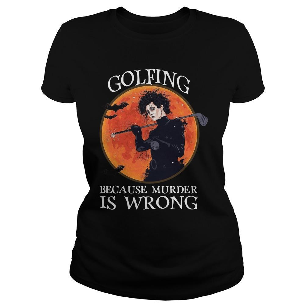 Golfing Because Murder Is Wrong Longsleeve