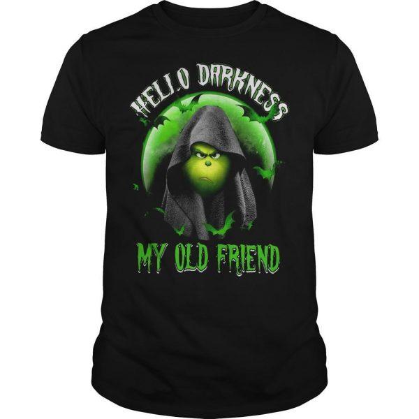Grinch Hello Darkness My Old Friend Shirt