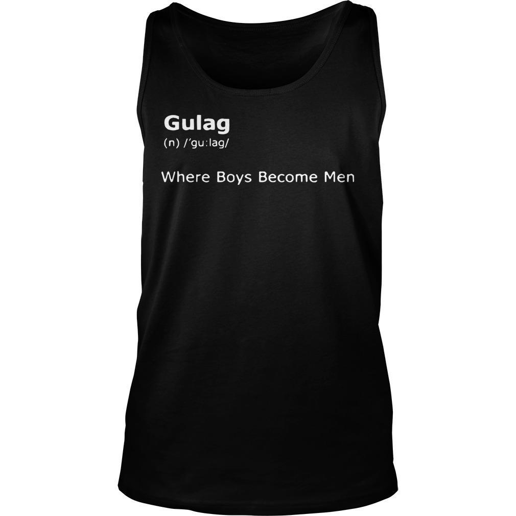 Gulag Where Boys Become Men Tank Top