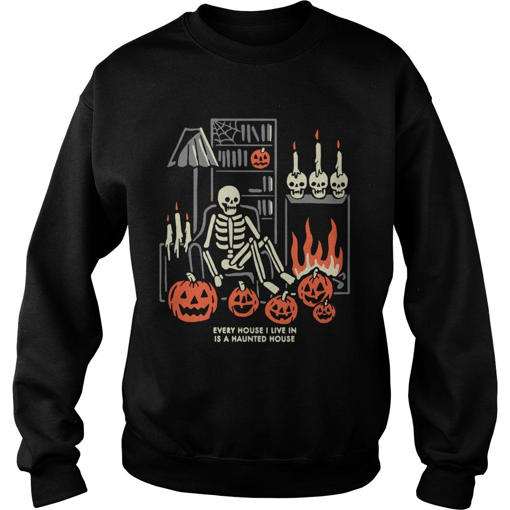 Halloween Every House I Live In Is A Haunted House Sweater