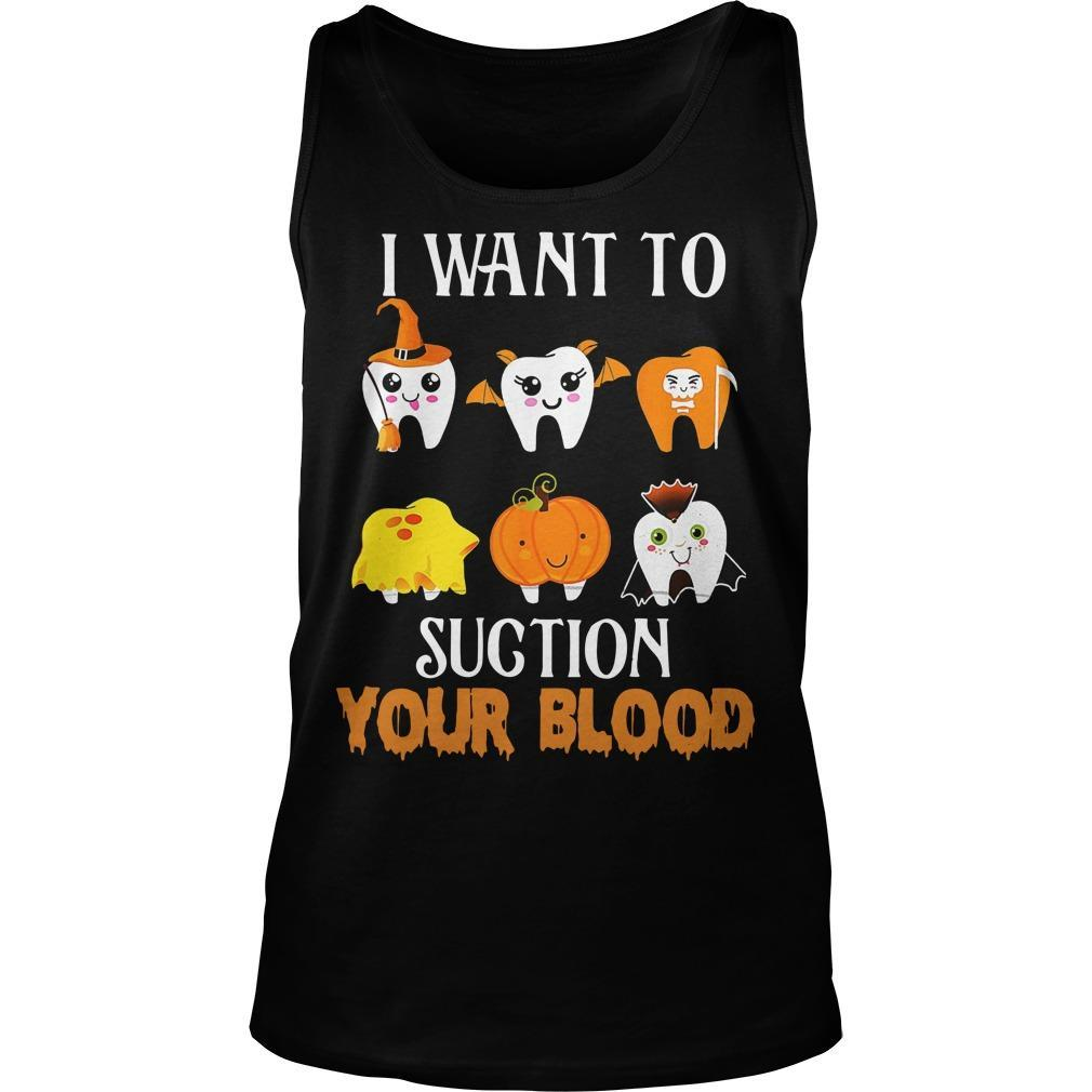 Halloween I Want To Suction Your Blood Tank Top