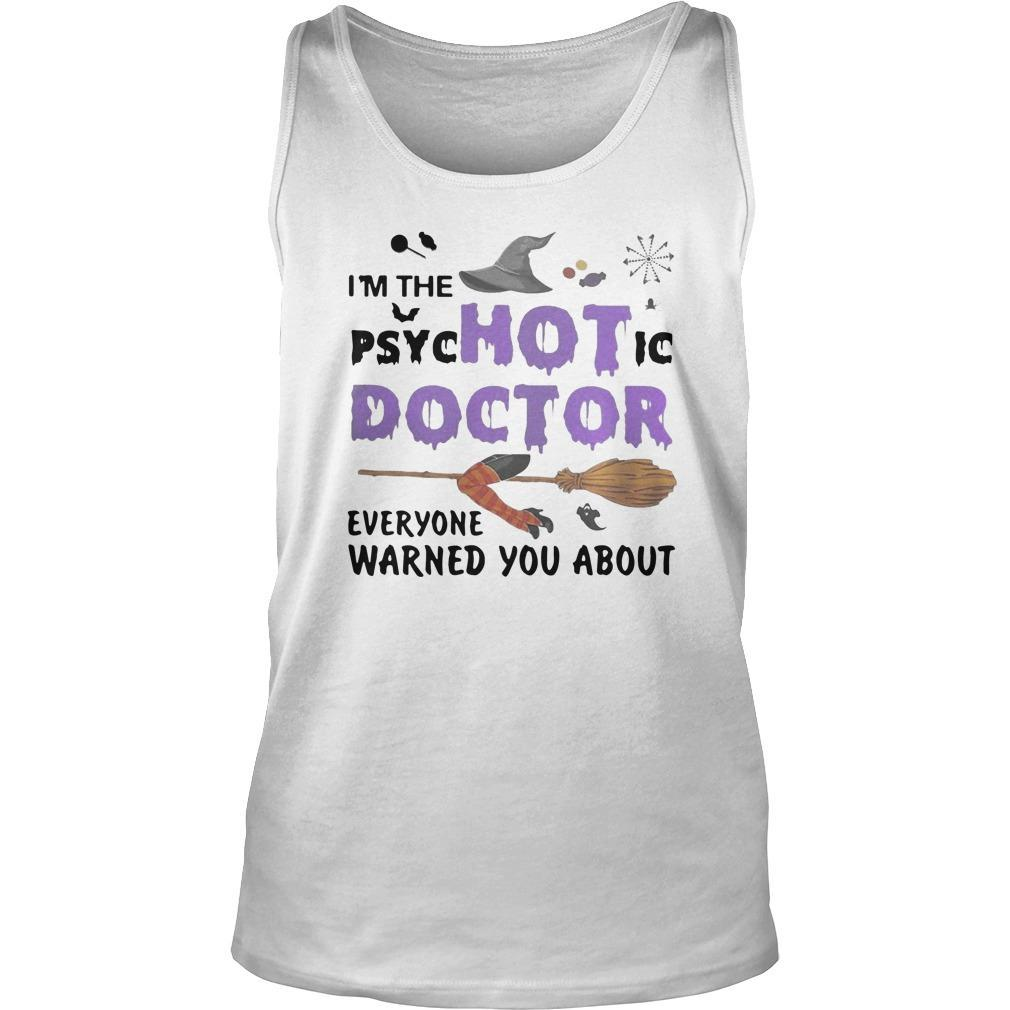 Halloween I'm The Psychotic Doctor Everyone Warned You About Tank Top