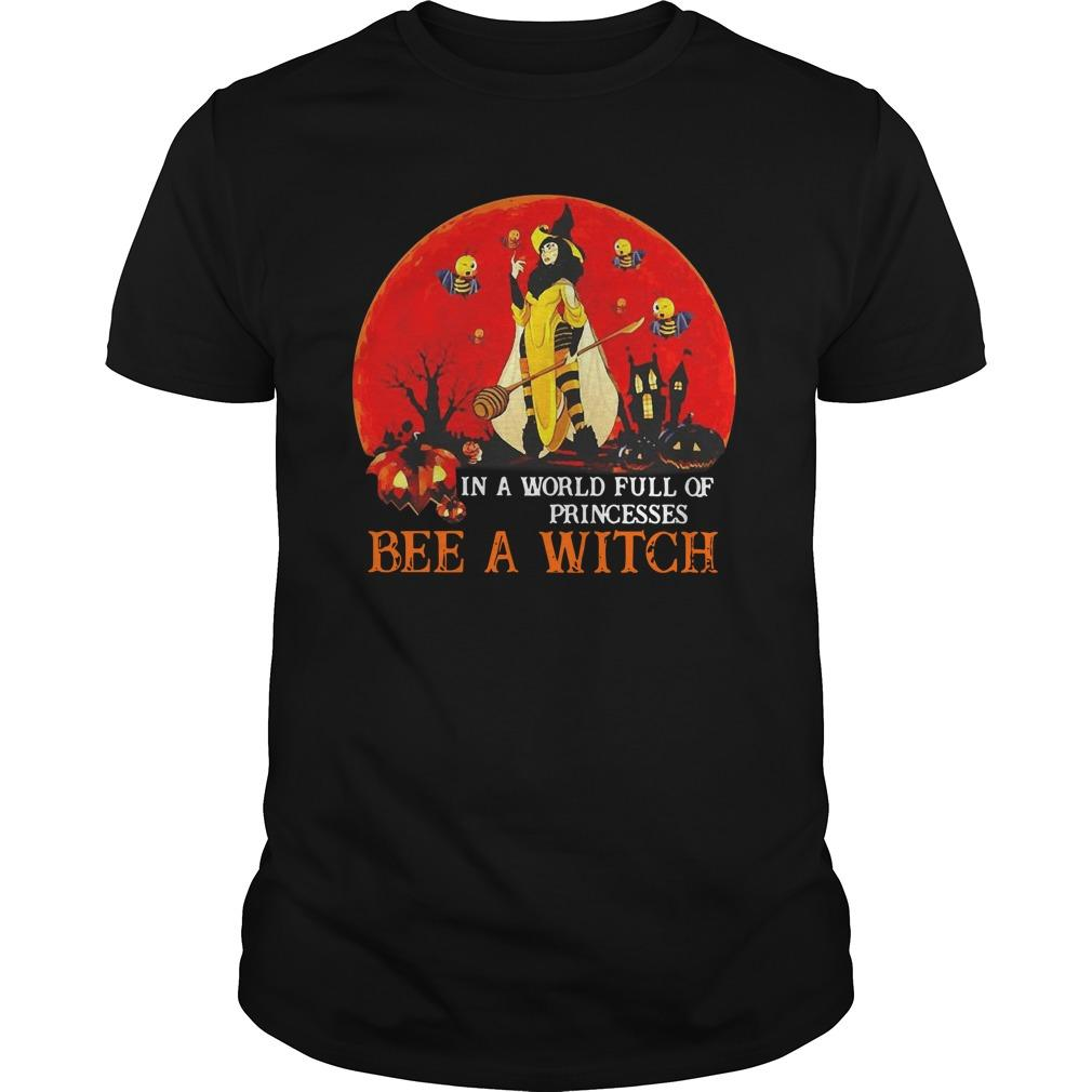 Halloween In A World Full Of Princesses Bee A Witch Longsleeve