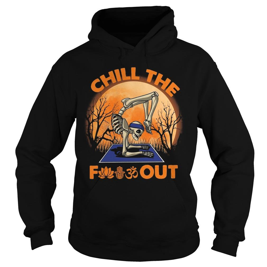 Halloween Skeleton Yoga Chill The Fuckout Hoodie