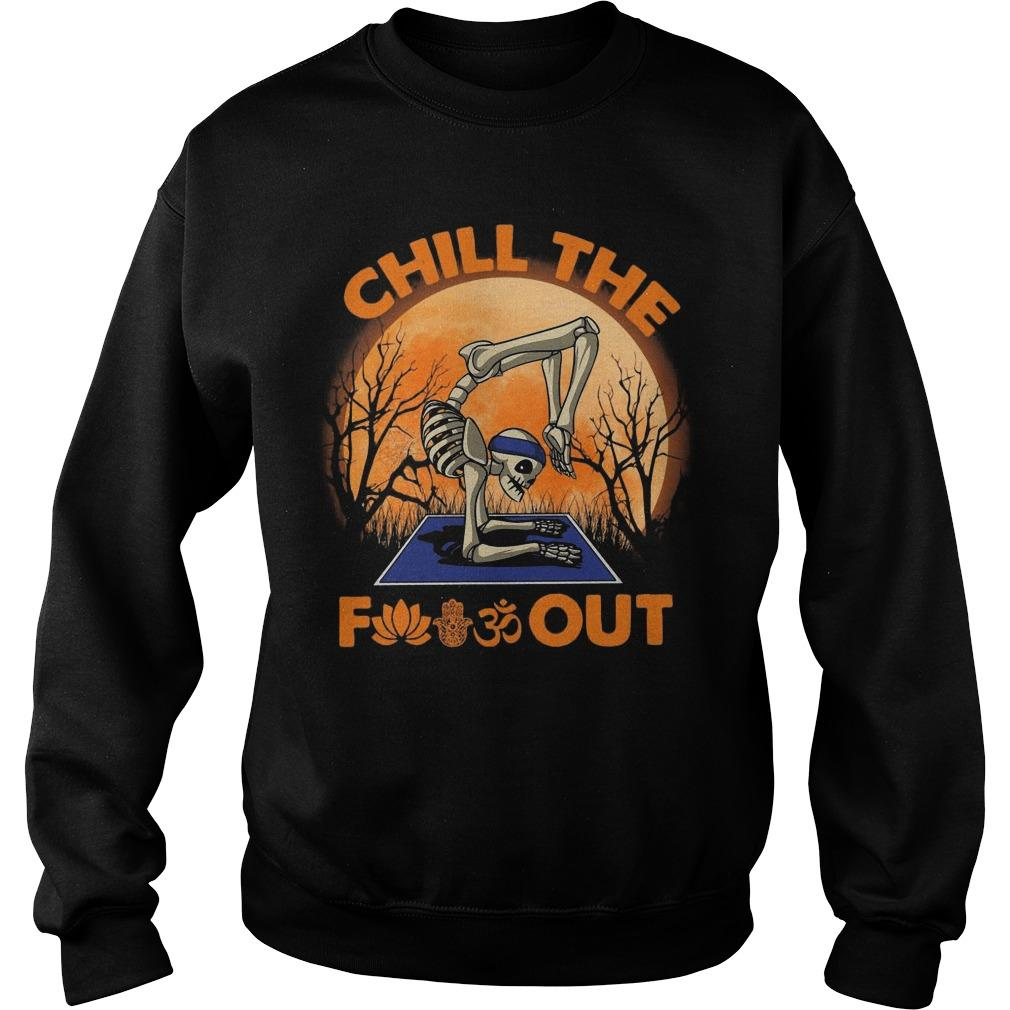 Halloween Skeleton Yoga Chill The Fuckout Sweater
