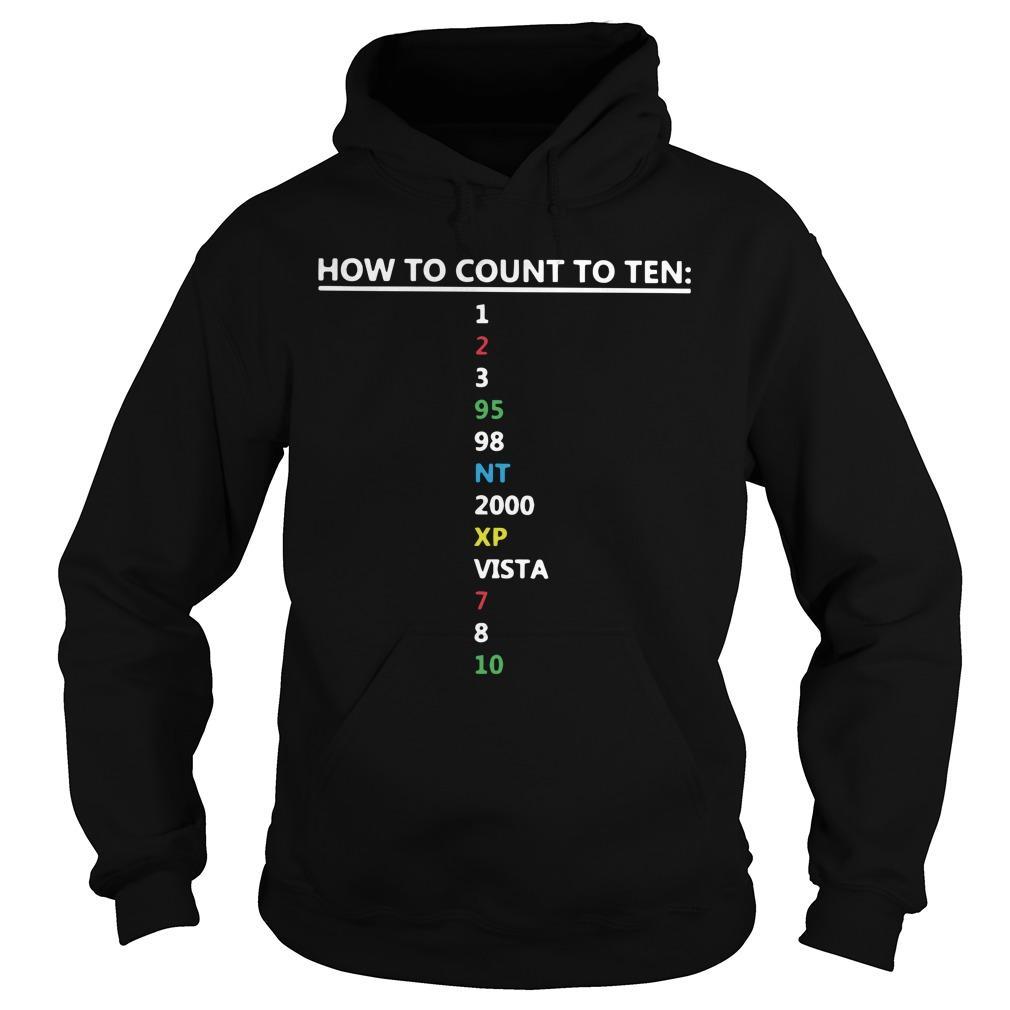 How To Count To Ten 1 2 3 95 98 Nt 2000 Xp Vista 7 8 10 Hoodie