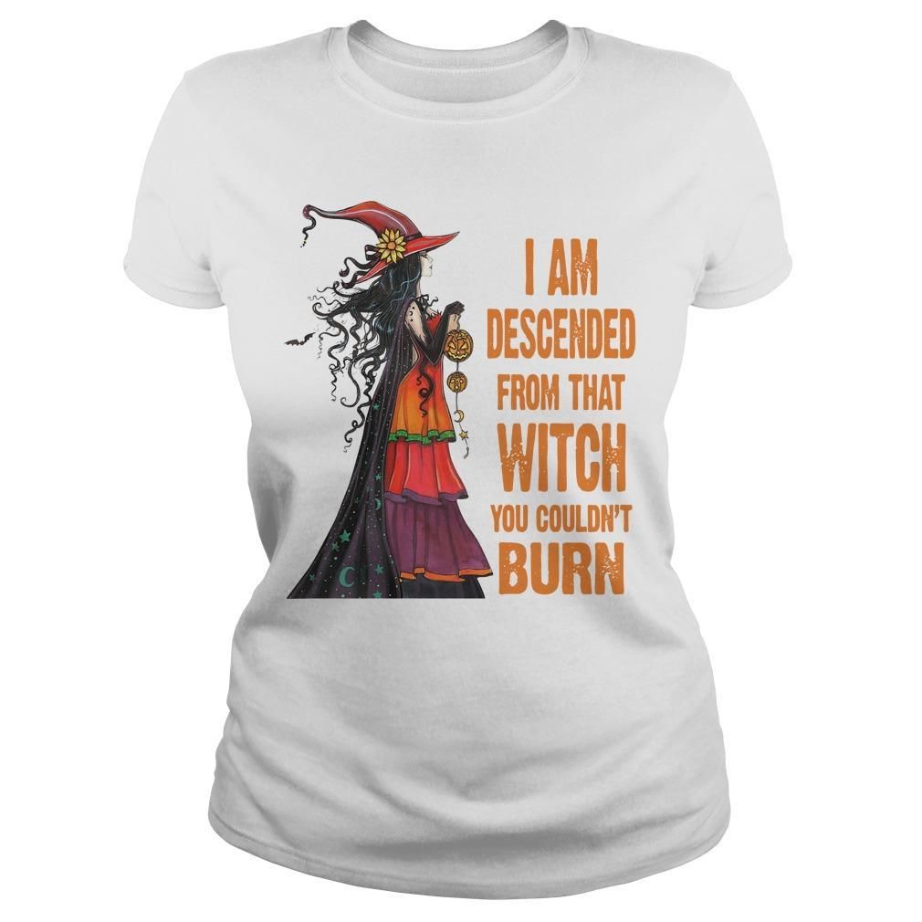 I Am Descended From That Witch You Couldn't Burn Longsleeve