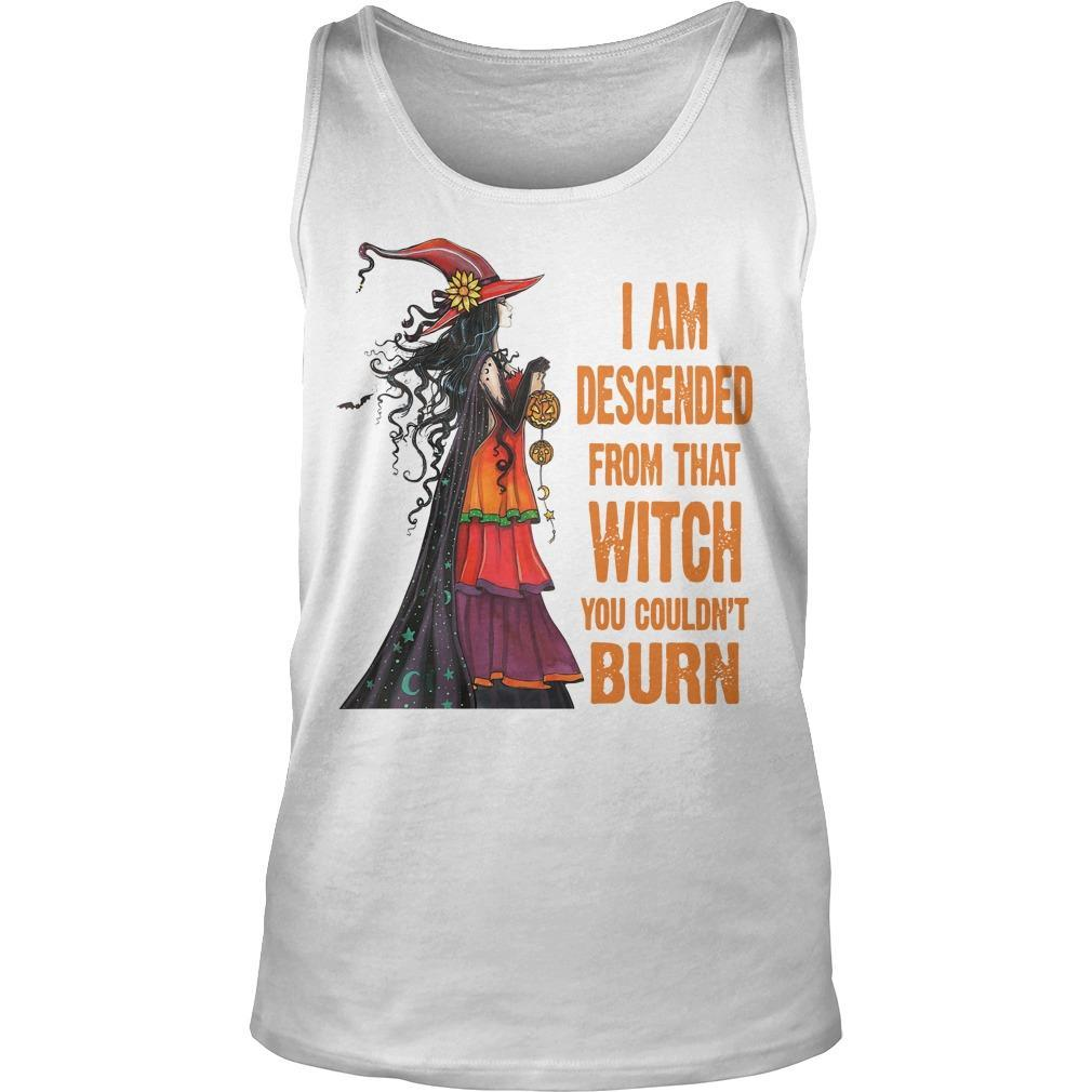 I Am Descended From That Witch You Couldn't Burn Tank Top