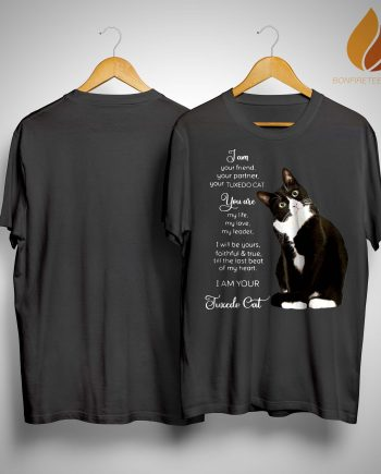 I Am Your Friend Your Partner Your Tuxedo Cat Shirt