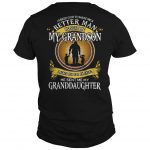 I Asked God To Make Me A Better Man He Sent Me My Grandson Shirt
