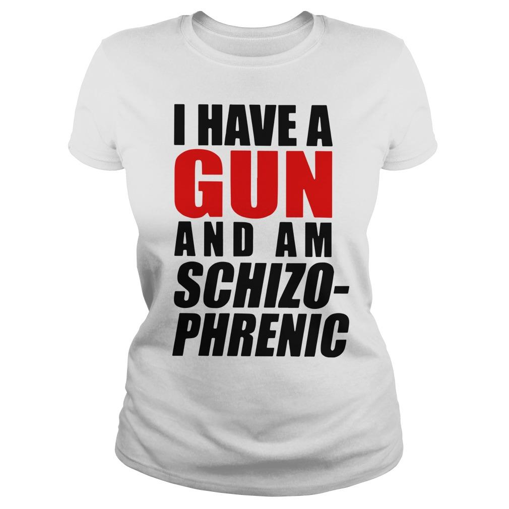I Have A Gun And Am Schizophrenic Longsleeve