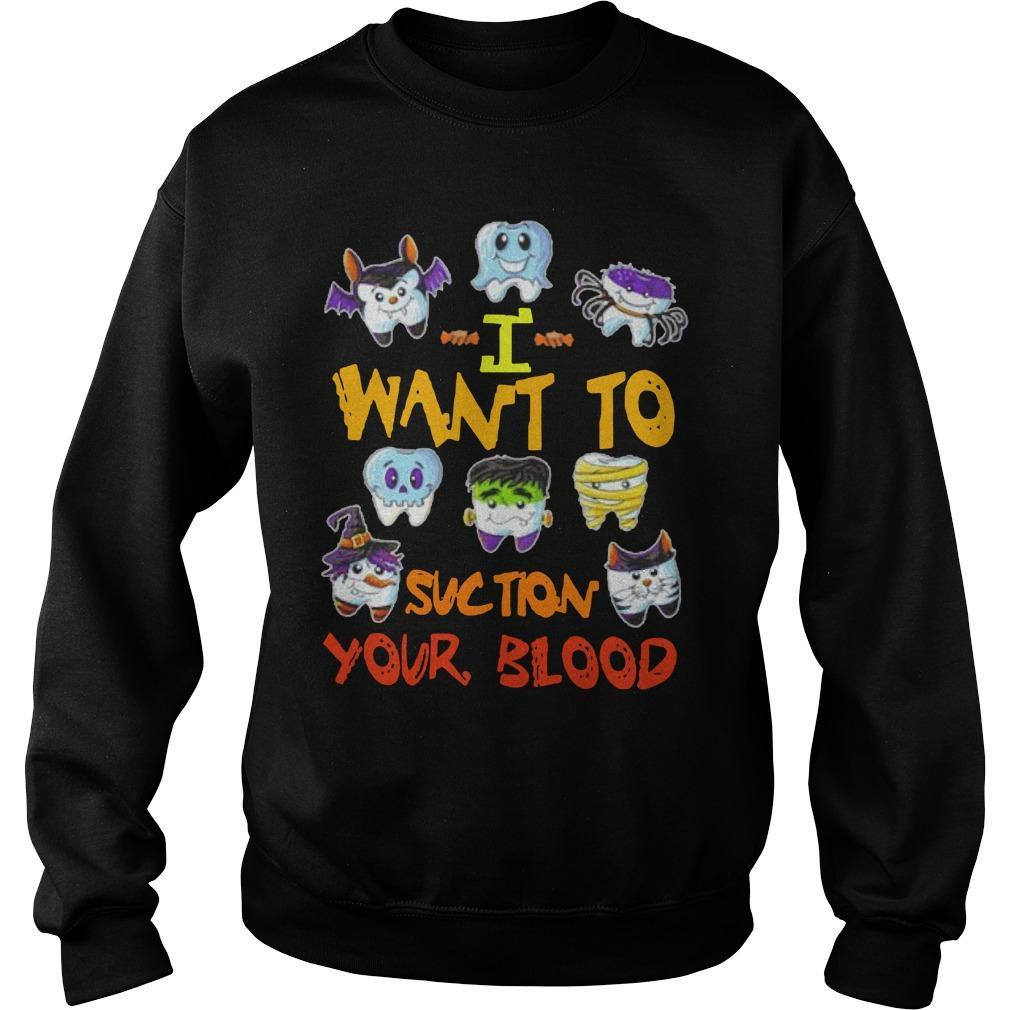I Want To Suction Your Blood Sweater