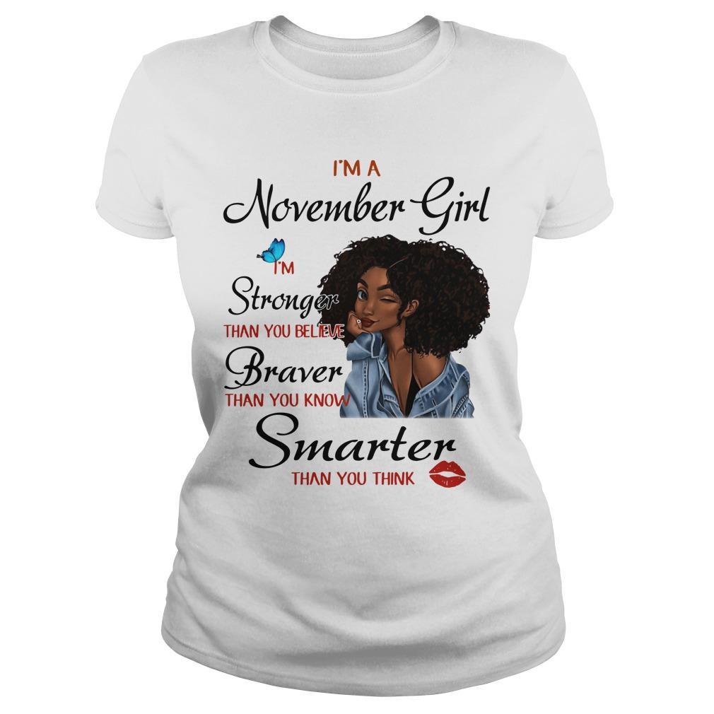 I'm November Girl I'm Stronger Than You Believe Longsleeve