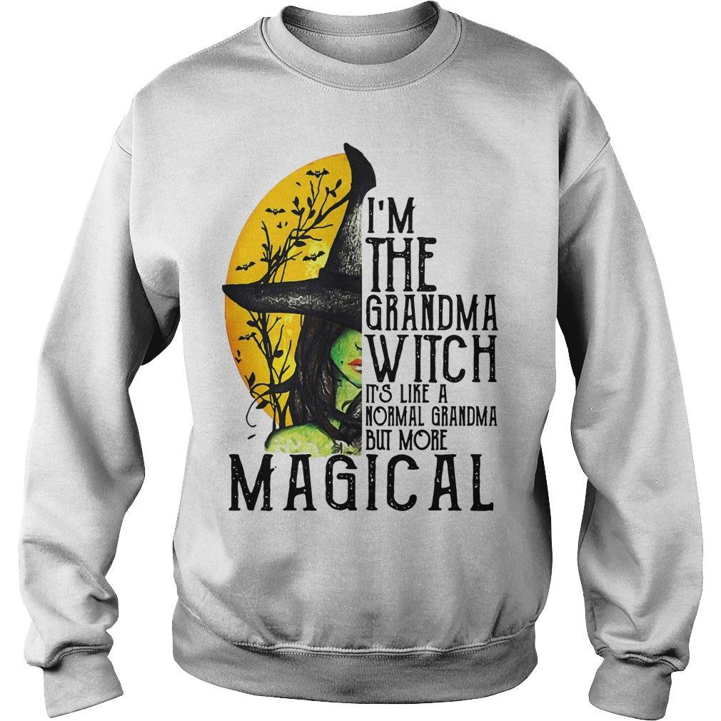 I'm The Grandma Witch It's Like A Normal Grandma But More Magical Sweater