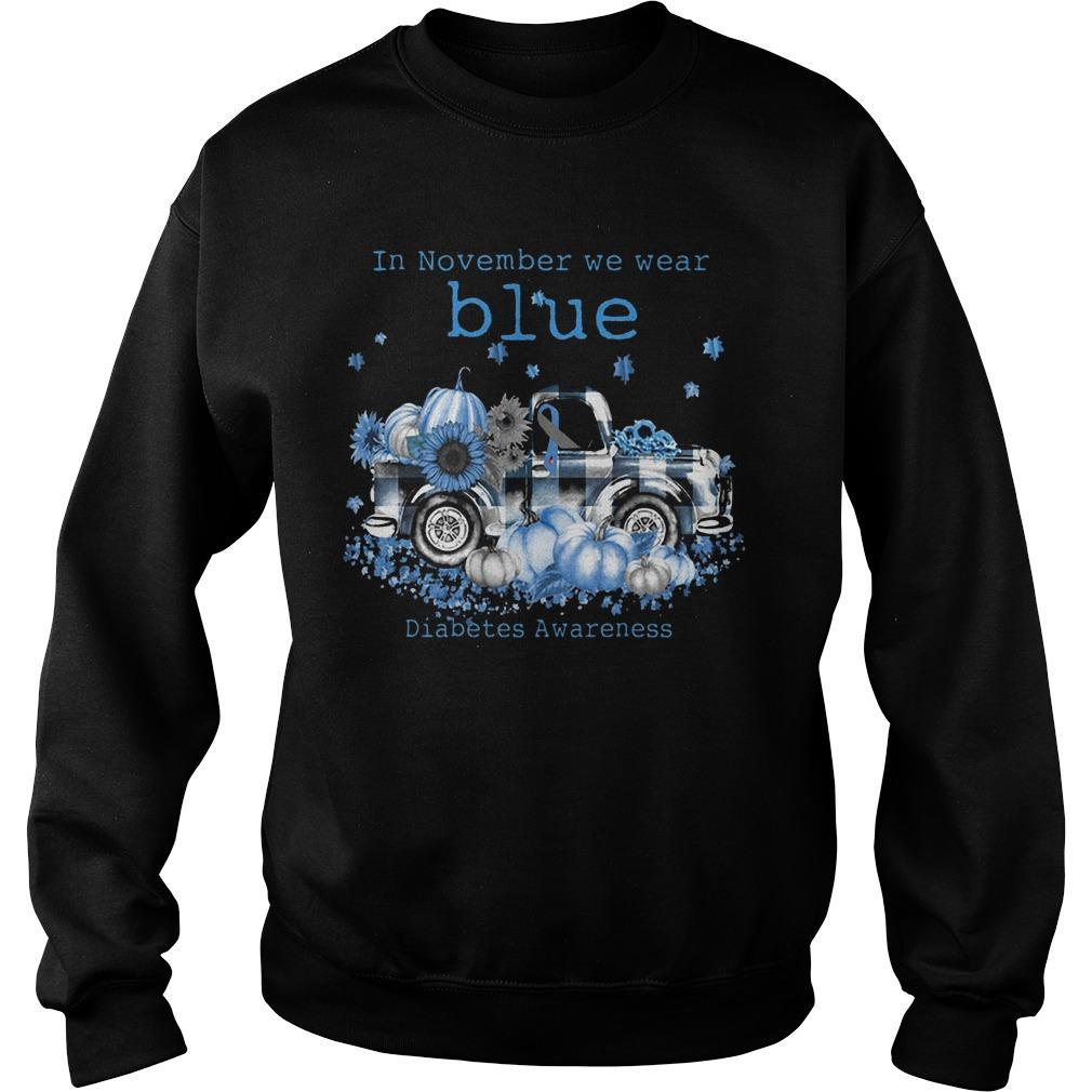 In November We Wear Blue Diabetes Awareness Sweater