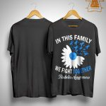 In This Family We Fight Together Diabetes Awareness Shirt