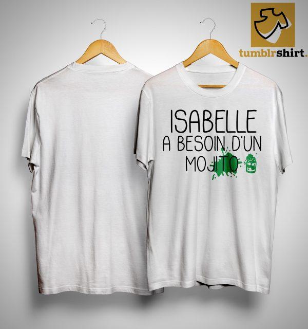 Isabelle A Besoin D'un Mojito Shirt
