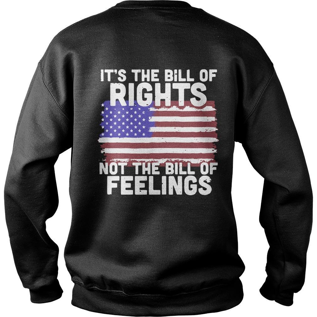 It's The Bill Of Rights Not The Bill Of Feelings Sweater