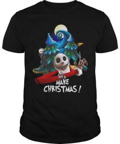 Jack Skellington Let's Make Christmas Shirt