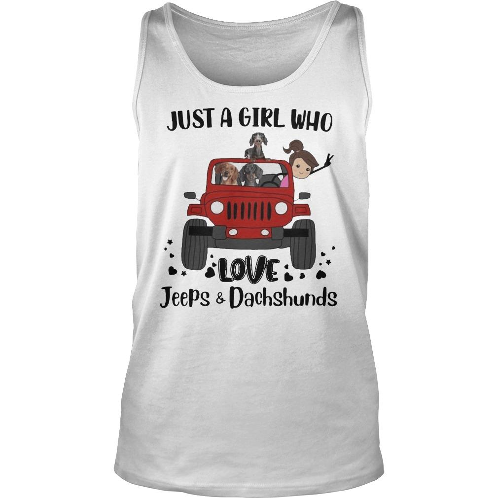 Just A Girl Who Love Jeeps And Dachshunds Tank Top