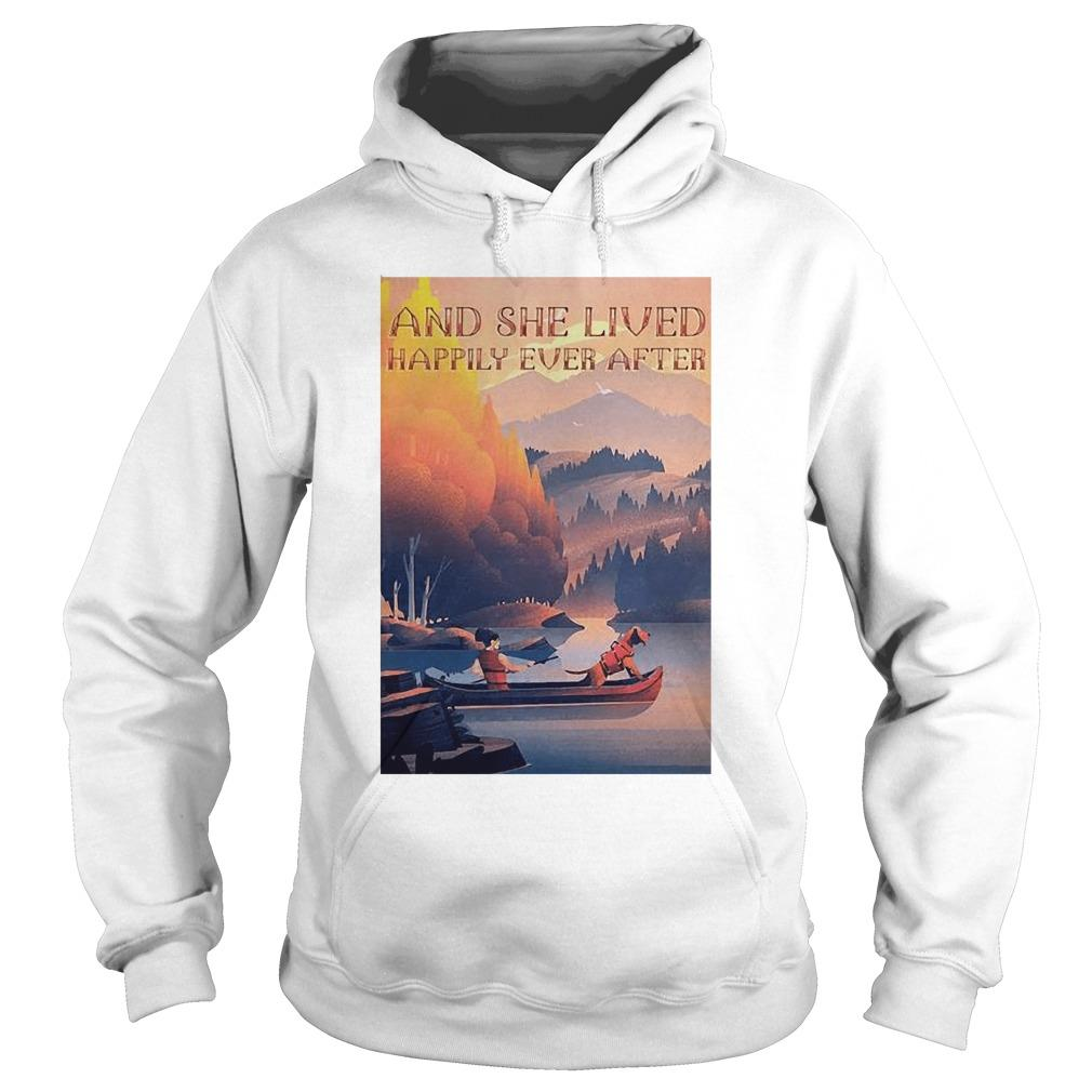 Kayak Dogs And She Lived Happily Ever After Hoodie