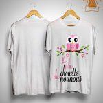 La Plus Chouette Des Nounous Shirt