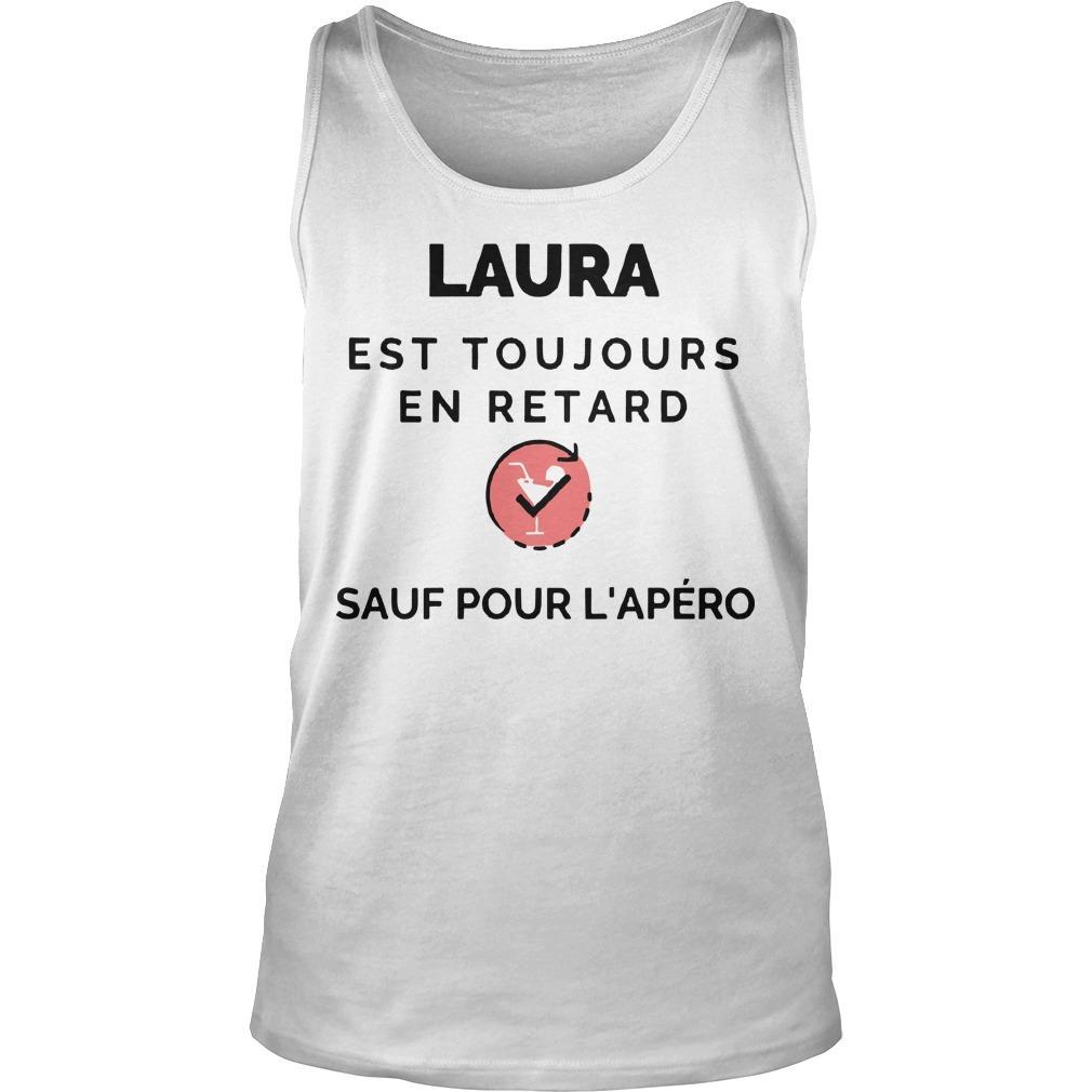 Laura Est Toujours En Retard Sauf Pour L'apéro Tank Top