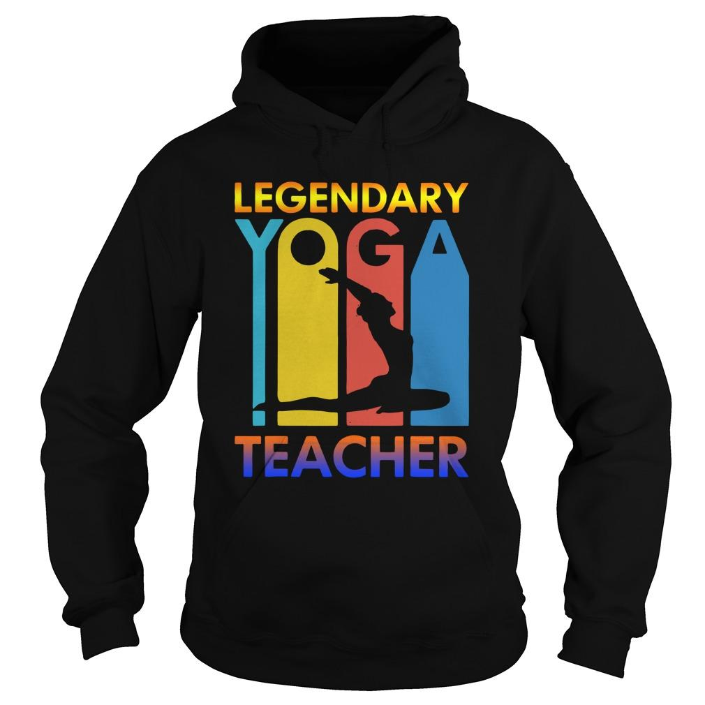 Legendary Yoga Teacher Hoodie