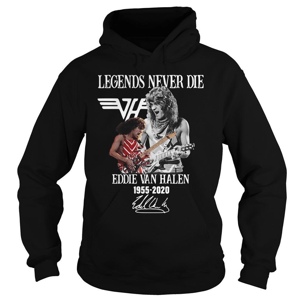 Legends Never Die Eddie Van Halen 1955 2020 Hoodie