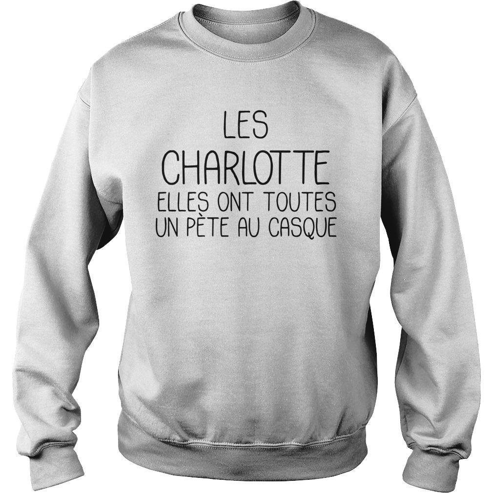 Les Charlotte Elles Ont Toutes Un Pète Au Casque Sweater