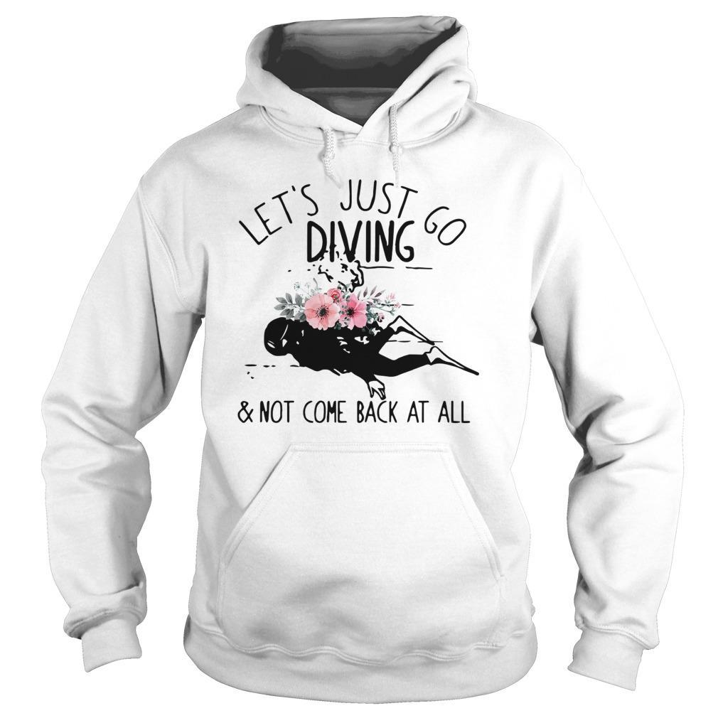 Let's Just Go Diving And Not Come Back At All Hoodie