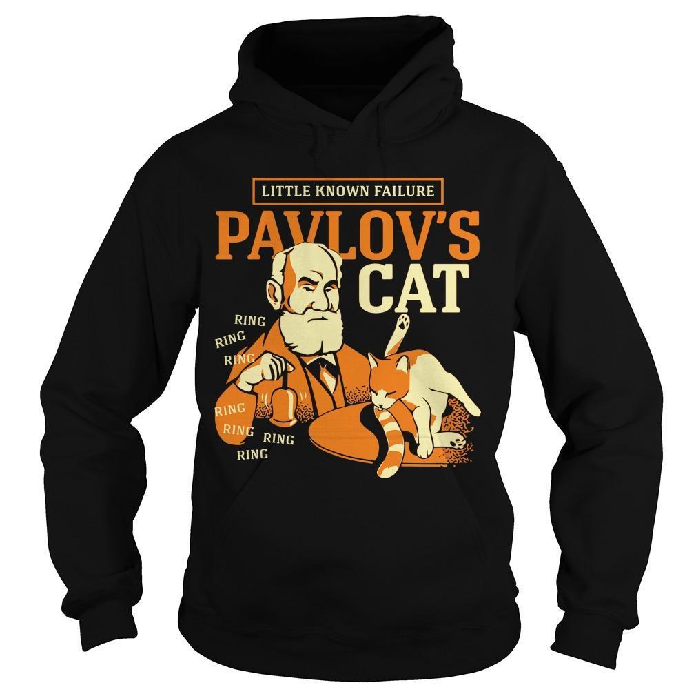Little Known Failure Pavlov's Cat Hoodie