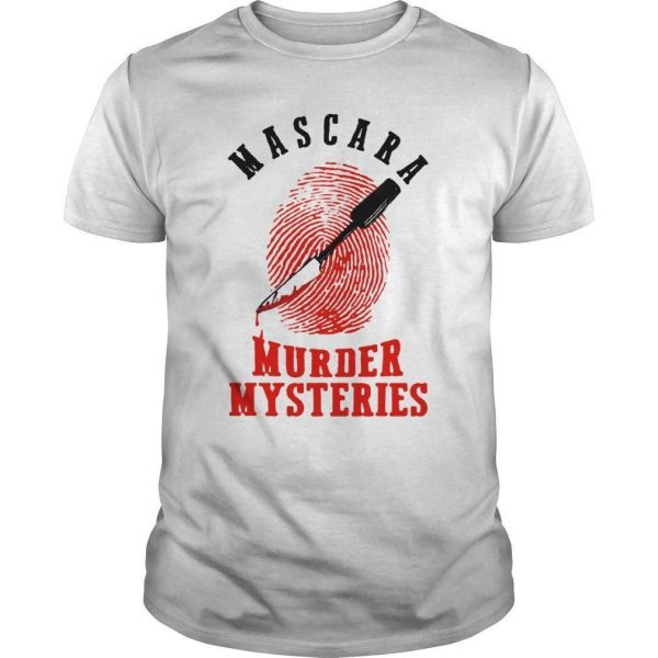 Mascara Murder Mysteries Shirt