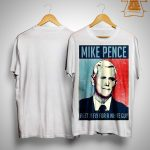 Mike Pence Pretty Fly For A White Guy Shirt