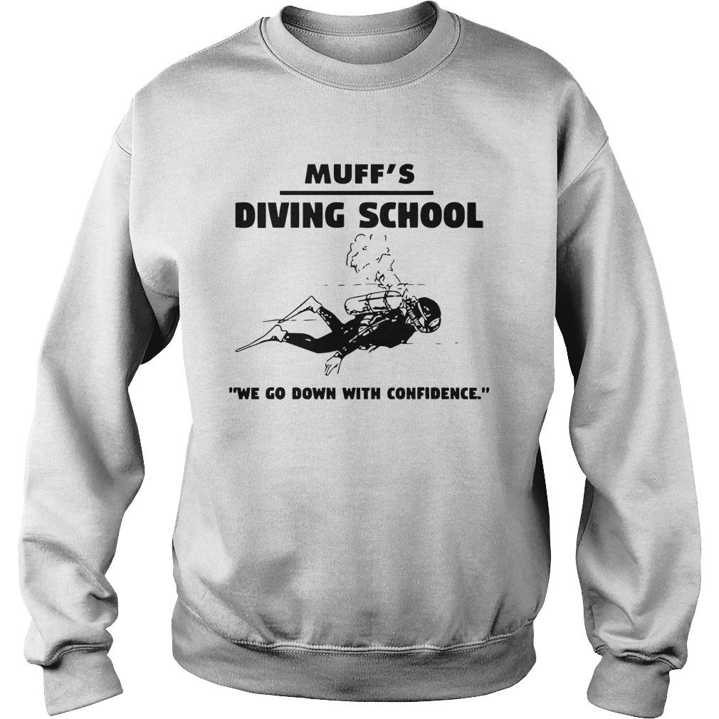Muff's Diving School We Go Down With Confidence Sweater
