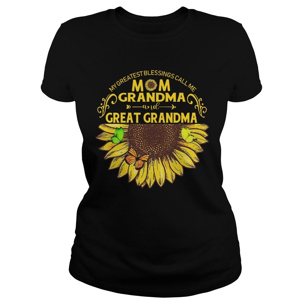 My Greatest Blessing Call Me Mom Grandma And Great Grandma Longsleeve