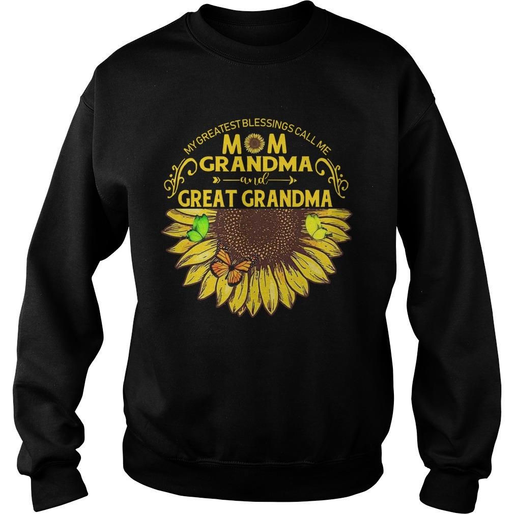 My Greatest Blessing Call Me Mom Grandma And Great Grandma Sweater