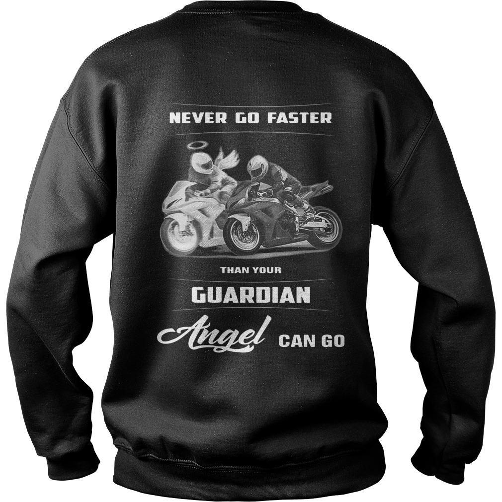 Never Go Faster Than Your Guardian Angel Can Go Sweater