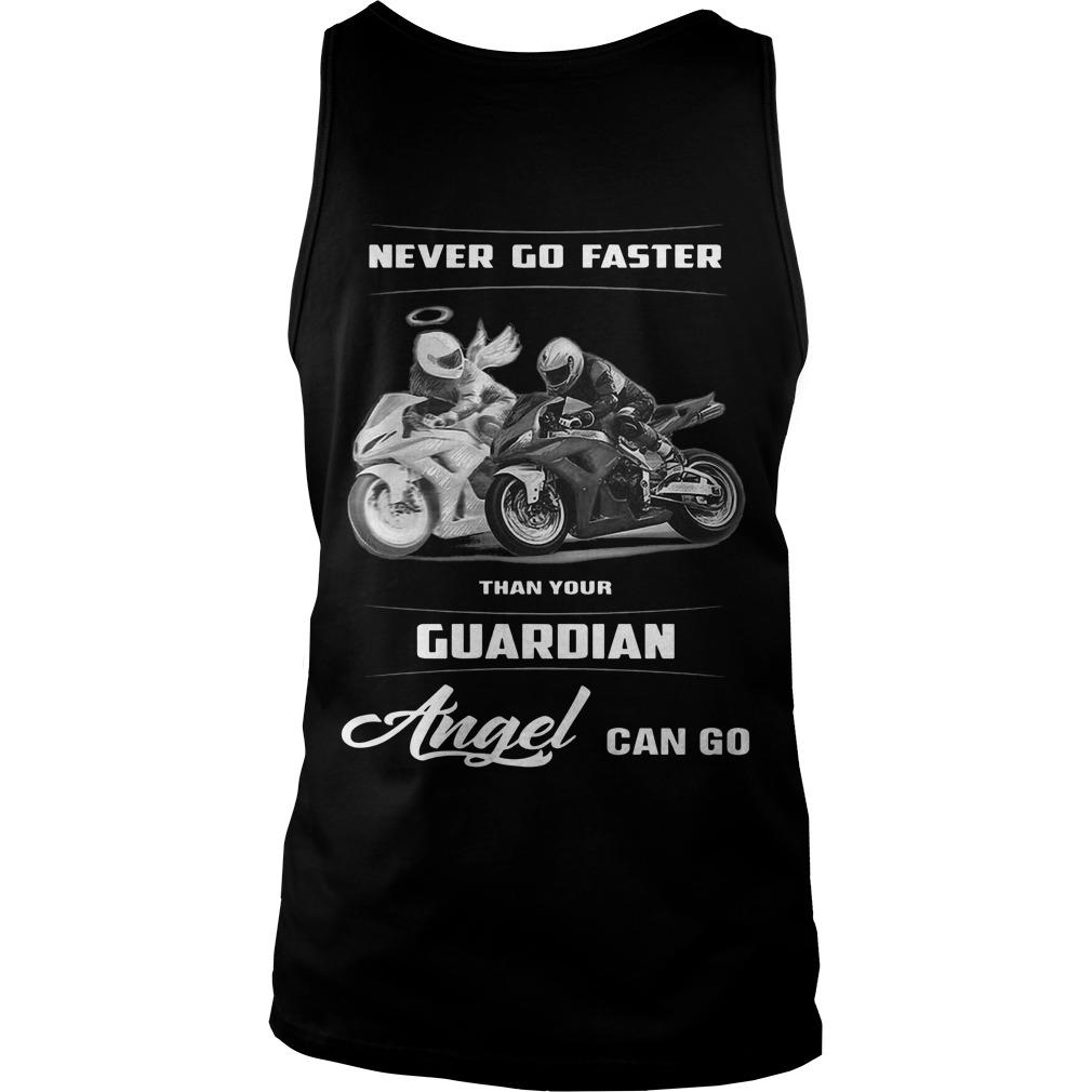 Never Go Faster Than Your Guardian Angel Can Go Tank Top
