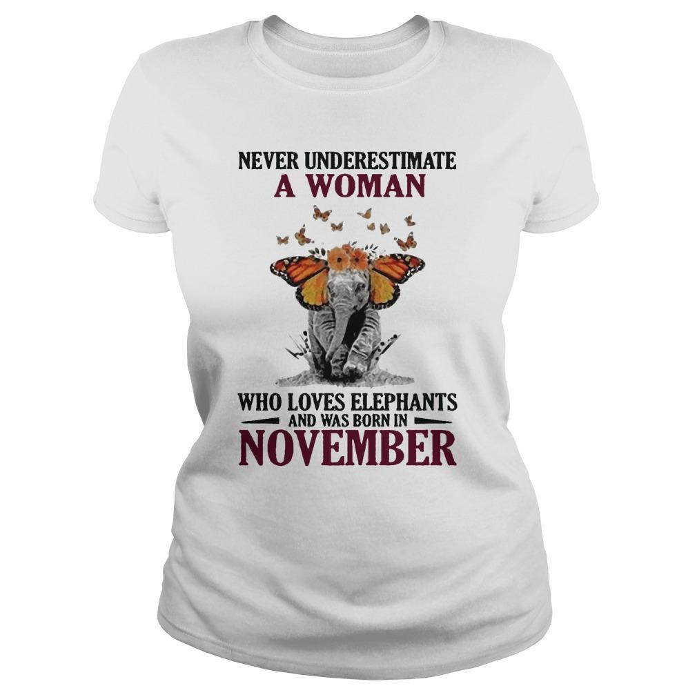 Never Underestimate A Woman Who Loves Elephants And Was Born In November Longsleeve