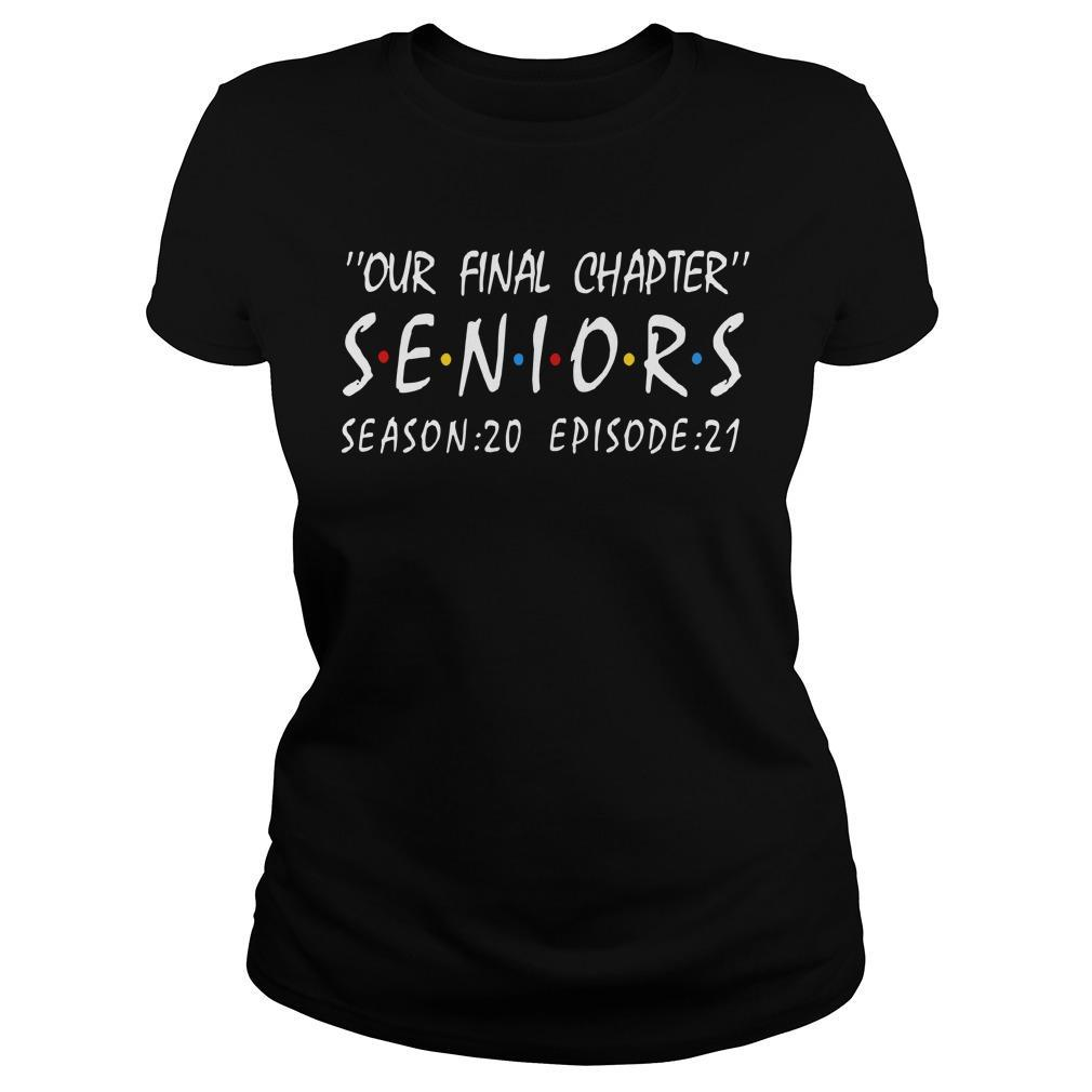 Our Final Chapter Seniors Season 20 Episode 21 Longsleeve