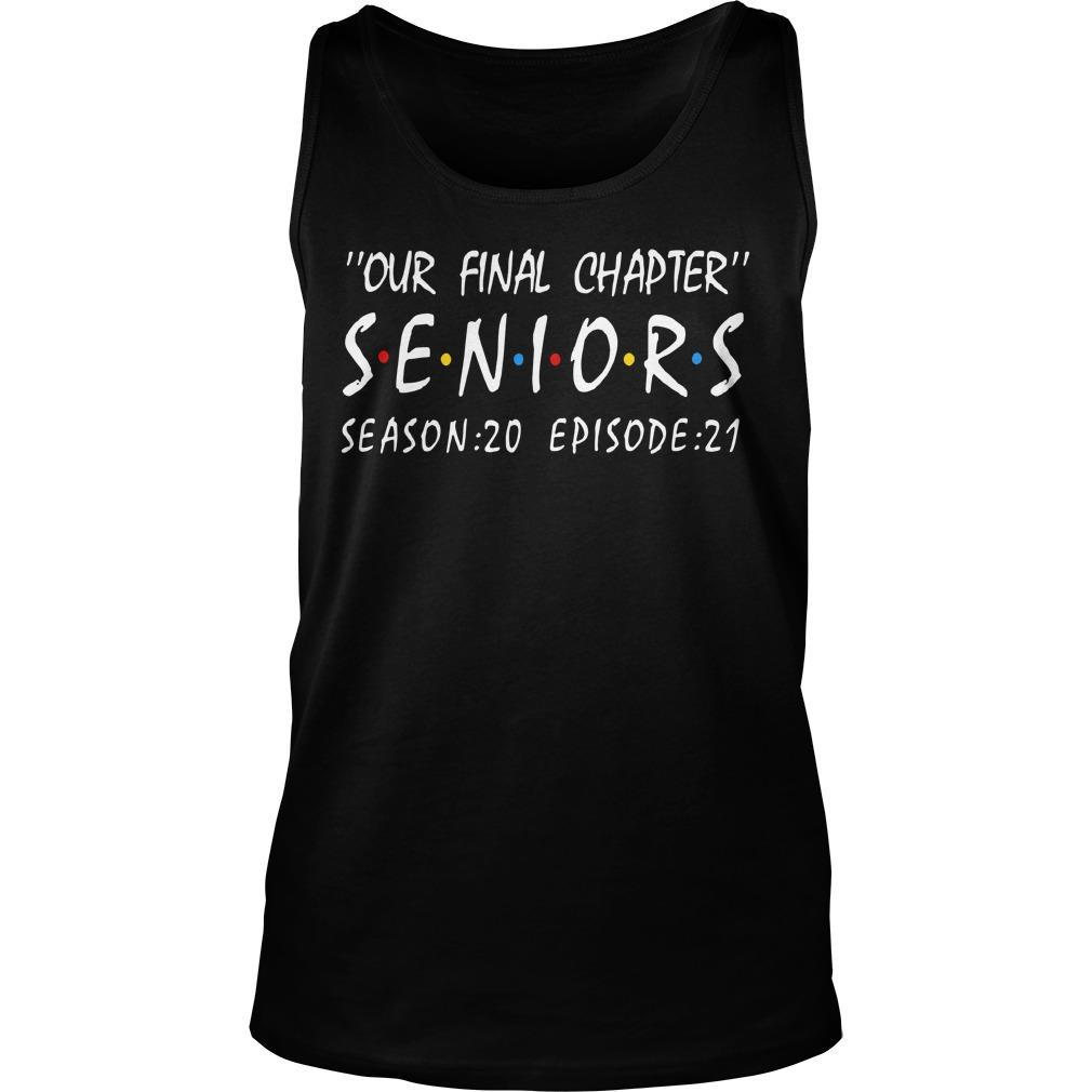 Our Final Chapter Seniors Season 20 Episode 21 Tank Top
