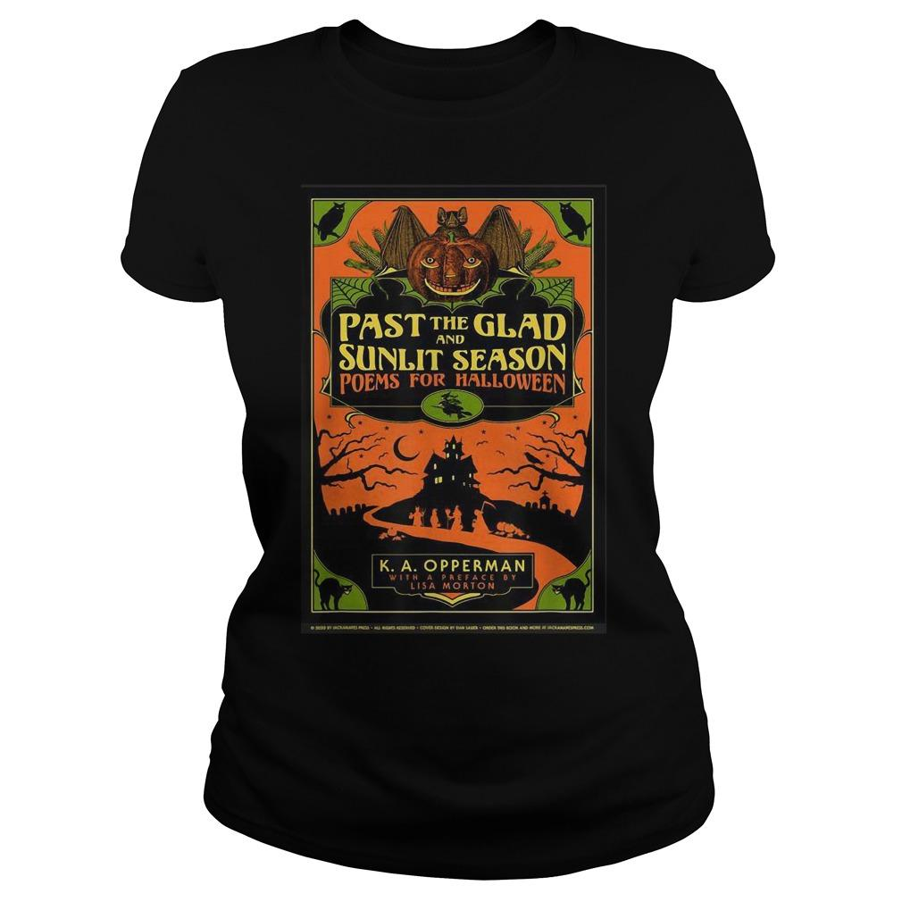 Past The Glad And Sunlit Season Poems For Halloween Longsleeve