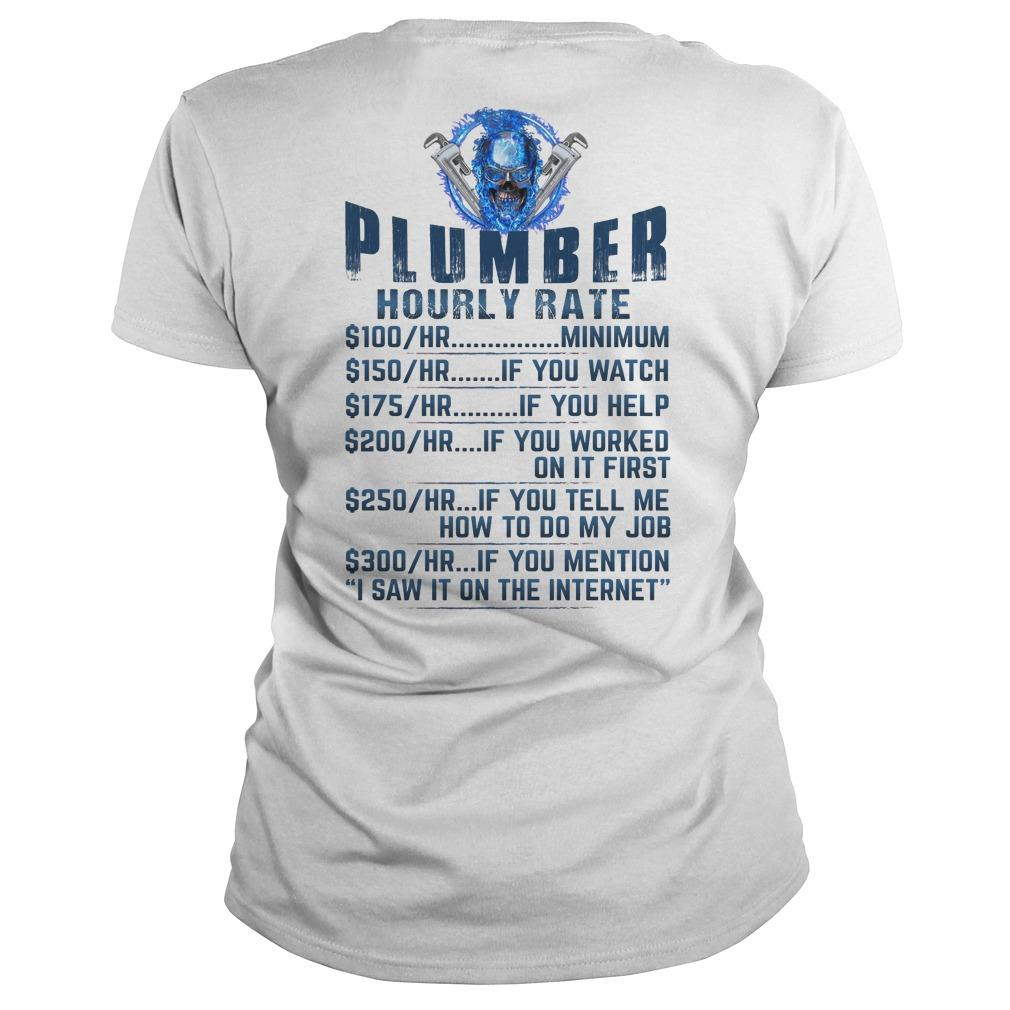 Plumber Hourly Rate 100 Minimum 150 If You Watch Longsleeve