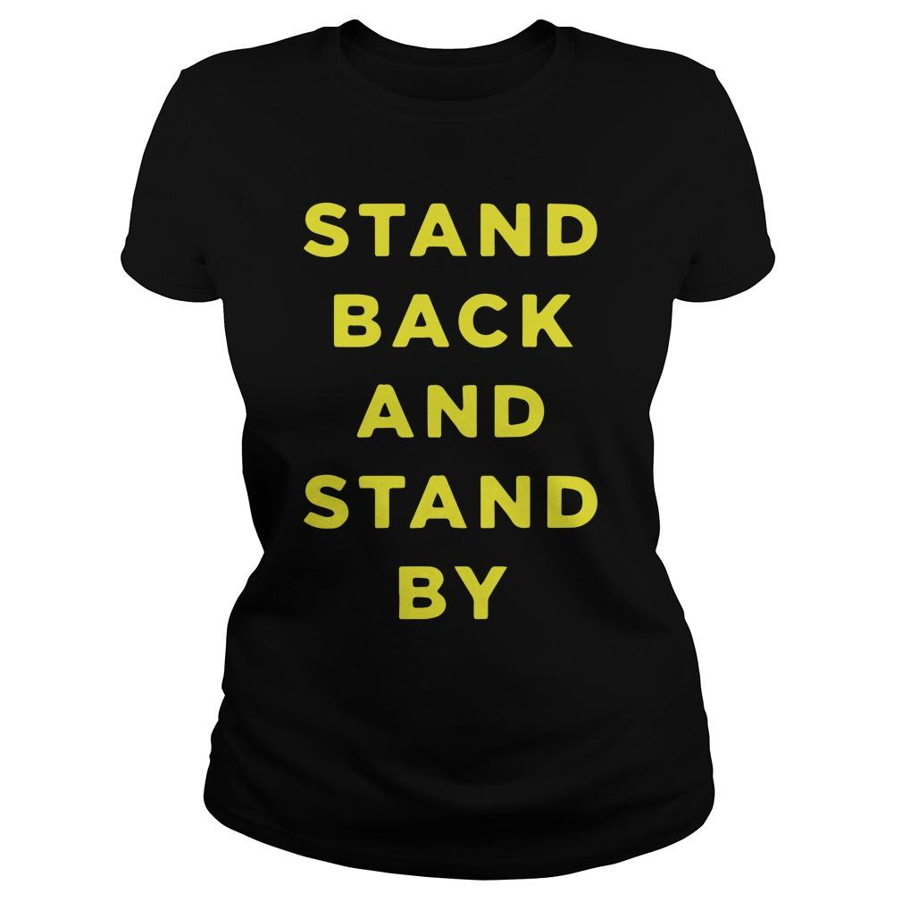 Proud Boys Stand Back And Stand By Longsleeve