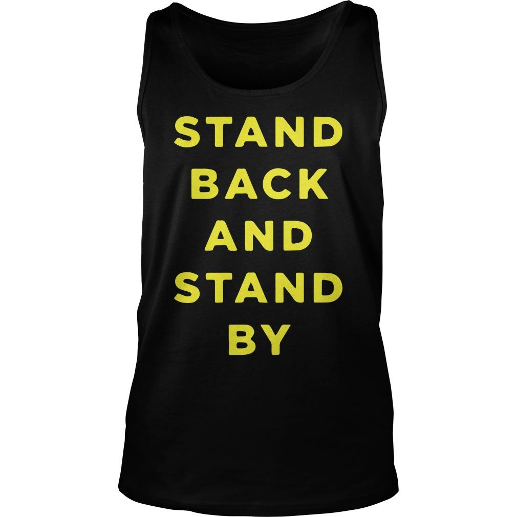 Proud Boys Stand Back And Stand By Tank Top